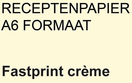 RECEPTPAPIER FASTPRINT A6 80GR CREME 2000 VEL